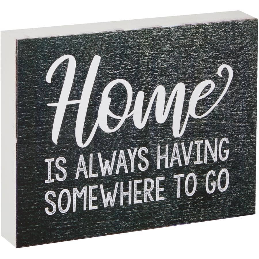 """STREAMLINE ART:Home Is Always Having Somewhere To Go Wall Plaque - 7"""" x 9"""""""