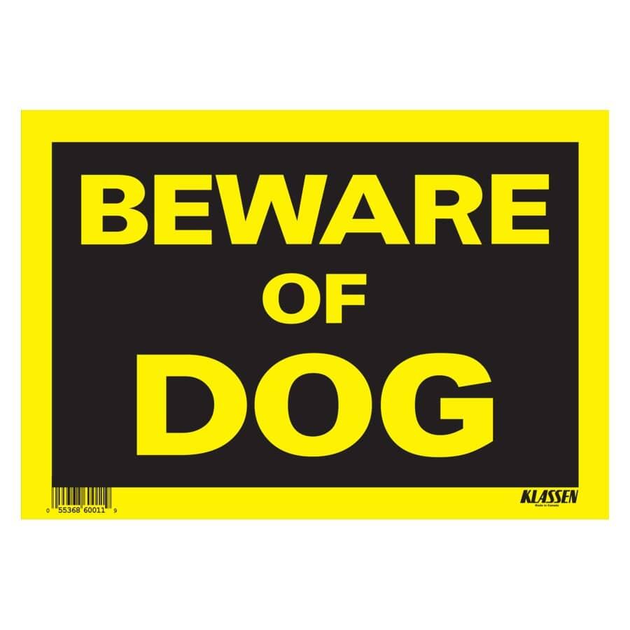 "KLASSEN:8"" x 12"" High Impact Beware Of Dog Sign"